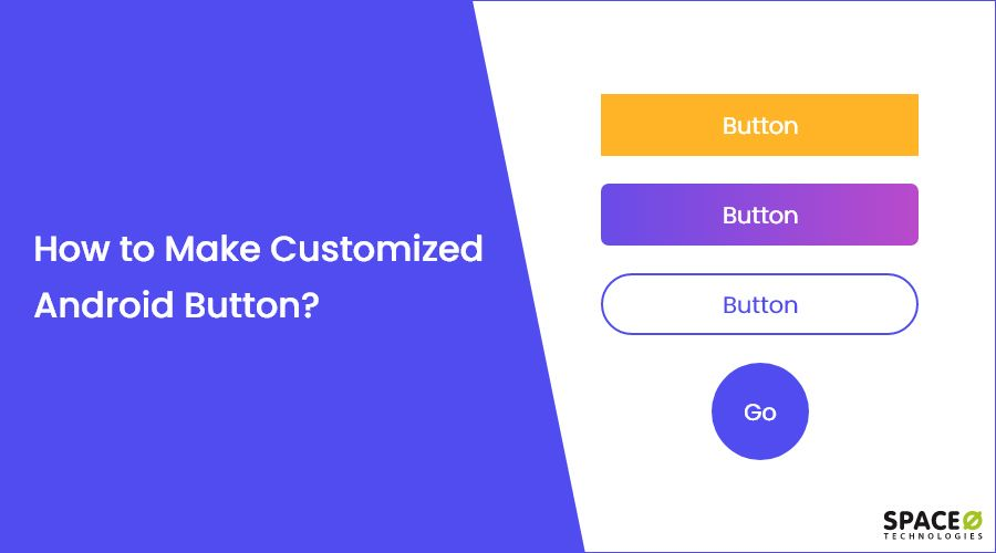 How to Make Customized Android Button?