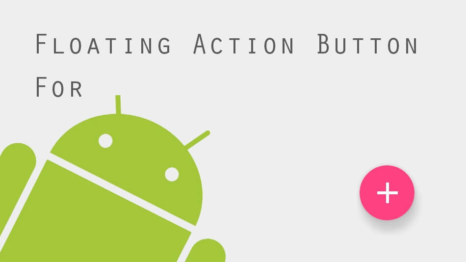 floating action button in android