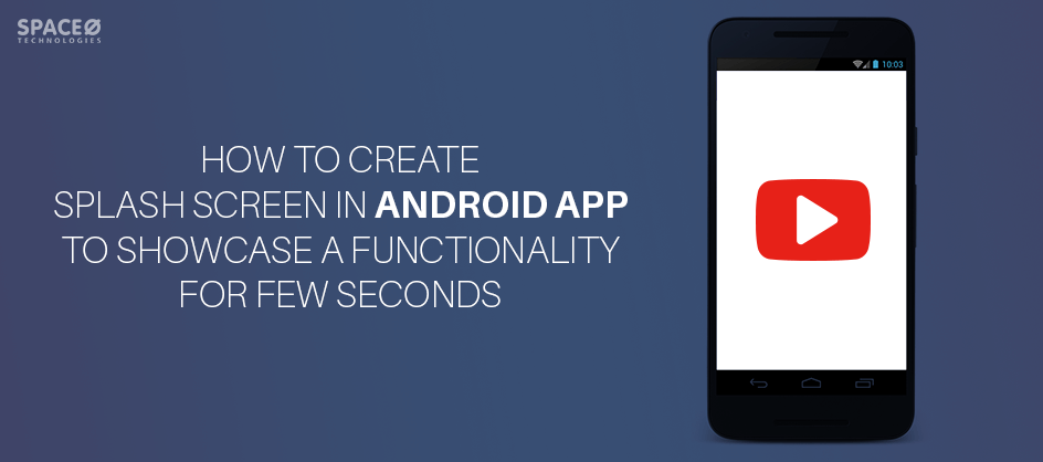 how to create splash screen in android