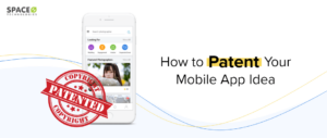 How to Patent Mobile App Idea