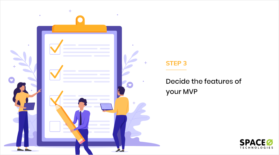 Decide the features of your MVP