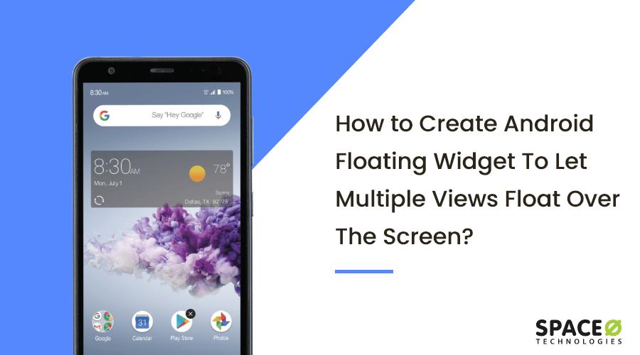 android floating widget tutorial
