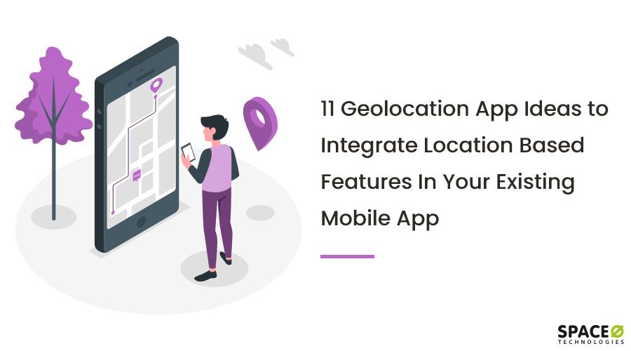 geolocation app ideas