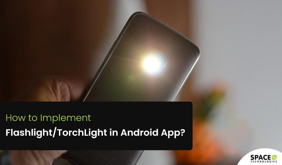 Implement Flashlight/TorchLight in Android