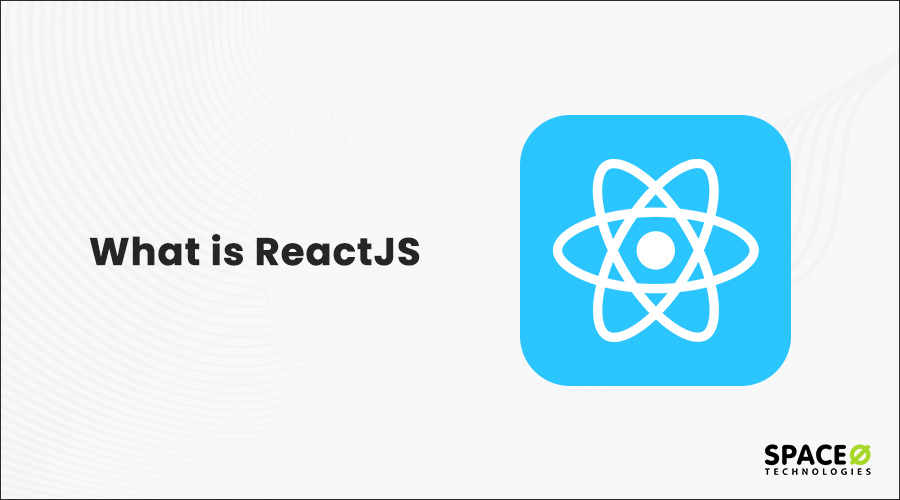 What is ReactJS