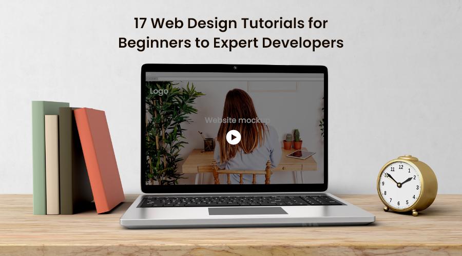 Web Design Tutorials for Beginners to Expert Developers
