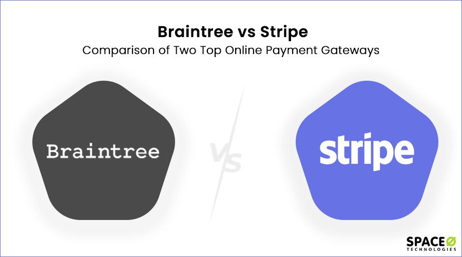 Braintree vs Stripe