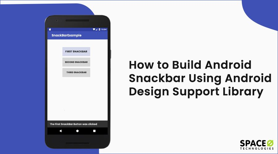 How to Build Android Snackbar using Android Design Support Library