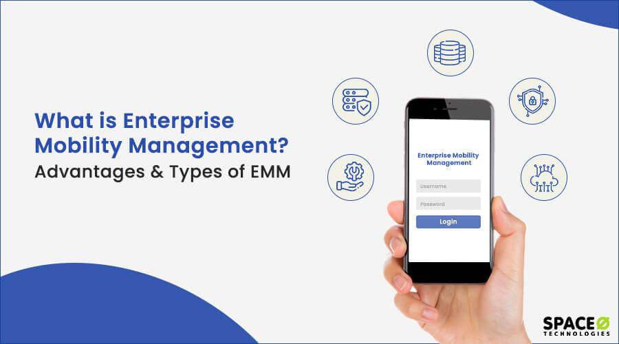 what is enterprise mobility management?