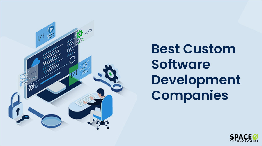 Best Custom Software Development Companies