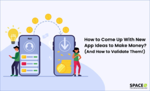 how to come up with new mobile app ideas to make money