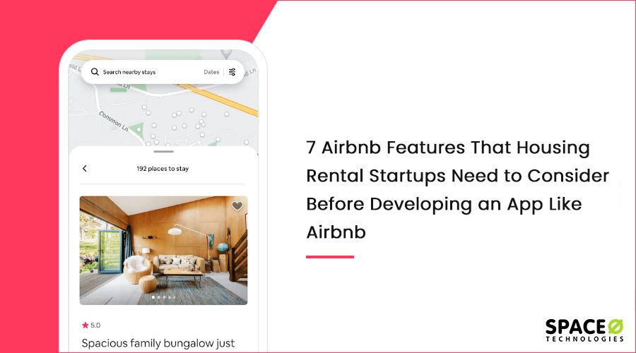 Features to Consider While Developing an App like Airbnb