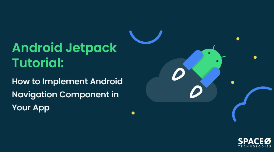 How to Implement Android Navigation Component?