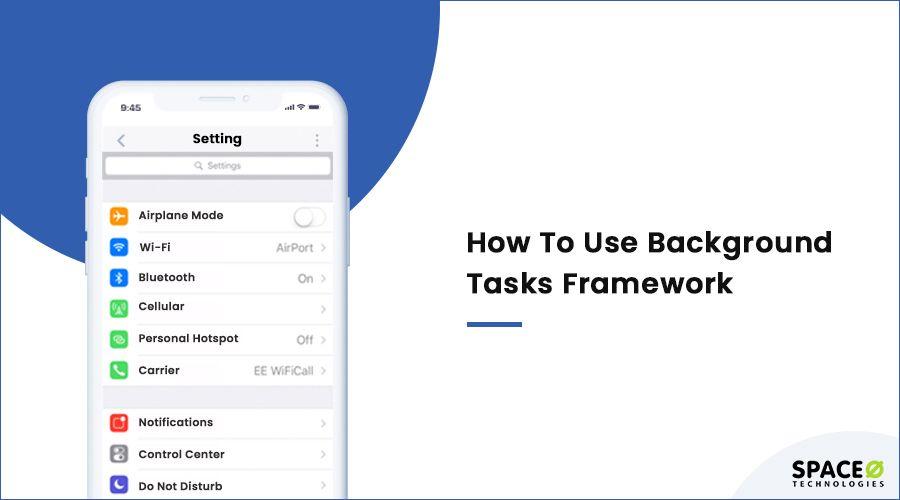 how to Use Background Task Framework?