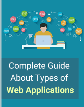 Complete Guide on Types of Web Applications